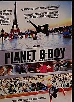 Planet B-Boy: Breakdancing Has Evolved