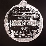 Organ Club EP