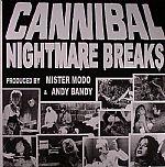 Cannibal Nightmare Breaks