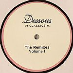Dessous Classics: The Remixes Volume 1