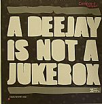 A Deejay Is Not A Jukebox: Compos It Sampler