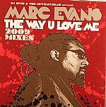 The Way U Love Me (2009 Mixes)
