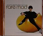 Rare Mod: A Collection Of 60s Underground Rhythm N Blues Psych & Soul