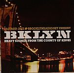 Bklyn: Heavy Sounds From The City Of Kings