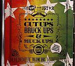 Cut Ups Bruck Ups & Muck Ups Volume 1