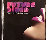 Future Disco: A Guide To 21st Century Disco