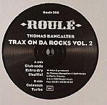 Trax On Da Rocks Vol 2