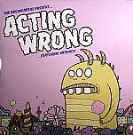 Acting Wrong