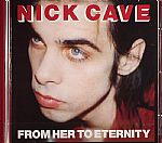 From Her To Eternity (remastered reissue)