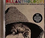 Dillanthology 1: Dilla's Productions For Various Artists