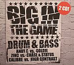 Big In The Game: Drum & Bass