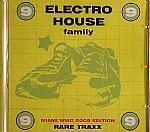 Electro House Family Rare Traxx Vol 9: Miami WMC 2009 Edition