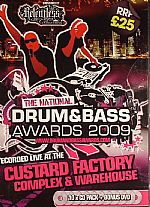 The National Drum & Bass Awards 2009: Recorded Live at The Custard Factory Complex & Warehouse