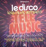 Le Disco: Tele Music Remixed