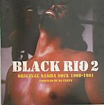 Black Rio 2: Original Samba Soul 1968-1981