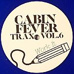 Cabin Fever Trax Vol 6