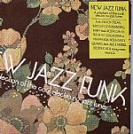 New Jazz Funk: A Selection Of The Cool Electro Nu Jazz Tunes