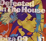 Defected In The House: Ibiza 09