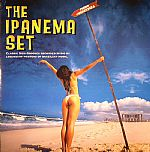 The Ipanema Set: Classic New Grooves Recorded In Rio By Legendary Masters Of Brazilian Music