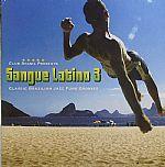 Sangue Latino 3: Classic Brazilian Jazz Funk Grooves