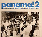Panama! 2: Latin Sounds Cumbia Tropical & Calypso Funk On The Isthmus 1967-77