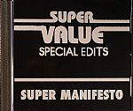Super Value (Special Edits) Super Manifesto