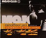 Mojo Club Presents Dancefloor Jazz Volume 6: Summer In The City