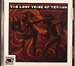 The Lost Tribe Of Techno