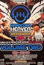 Hardcore Heaven Weekender 2009 Volume 2