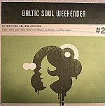 Baltic Soul Weekender #2: The Finest In Soul Funk Latin Jazz & Disco