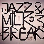 Jazz & Milk Breaks 3