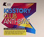 Kisstory Club Anthems: 15 Years Of Massive Kisstory Anthems