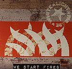 We Start Fires