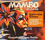 Cafe Mambo Ibiza 09: Celebrating 15 Years (A Soothing Selection Of Downtempo Balearic Beats From The Legendary Ibiza Hangout)