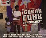 Cuban Funk Experience: Funky Sounds From Cuba & Miami 1973-1988
