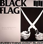 Everything Went Black: Previously Unreleased Black Flag Recordings 1978-1981