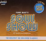 Soul Show Top 100: 35th Anniversary Compilation The Greatest 100 Soulshow Classics