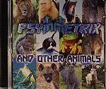 Psymmetrix & Other Animals