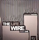 The Life Wire Part 1