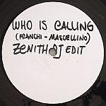 Who Is Calling (Zenith DJ edit)