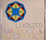 Manhood & Electronics