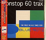 Blue Note Non Stop 60 Trax:The Finest Jazz Since 1939