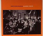 Disco Discharge: Classic Disco