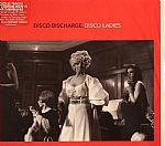 Disco Discharge: Disco Ladies