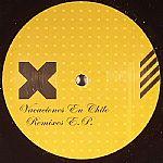 Vacaciones En Chile: Remixes EP