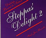 Steppas Delight 2