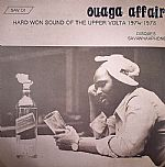 Ouaga Affair: Hard Won Sound Of Upper Volta 1974 -1978