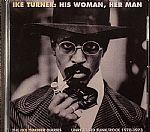 His Woman Her Man: The Ike Turner Diaries Unreleased Funk/Rock 1970-1973