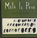 Mata La Pena: A Compilation Of International Music