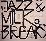 Jazz & Milk Breaks Compilation Series Vol 2